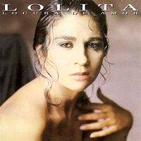 Lolita – Locura de amor