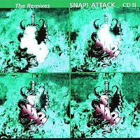 Snap! – Attack - The Remixes (Part 2)