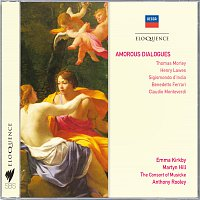 Emma Kirkby, Martyn Hill, The Consort of Musicke, Anthony Rooley – Amorous Dialogues