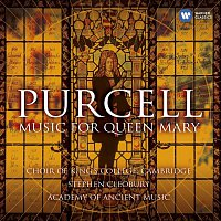 Choir of King's College, Cambridge, Stephen Cleobury – Purcell: Music for Queen Mary