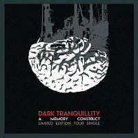 Dark Tranquillity – A Memory Construct
