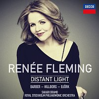 Renee Fleming, Royal Stockholm Philharmonic Orchestra, Sakari Oramo – Renée Fleming: Distant Light