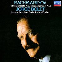 Jorge Bolet, London Symphony Orchestra, Iván Fischer – Rachmaninov: Piano Concerto No. 3