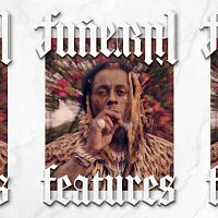 Lil Wayne – Funeral Features