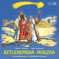 Various  Artists – Betlehemská hviezda: Rozprávka s koledami