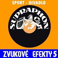 Zvukové efekty – Zvukové efekty 5. /Sport - divadlo/