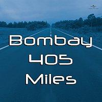 Různí interpreti – Bombay 405 Miles