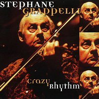 Stéphane Grappelli – Crazy Rhythm