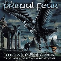 Primal Fear – Metal Is Forever - The Very Best of Primal Fear