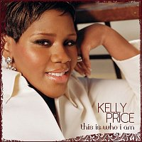 Kelly Price – This Is Who I Am