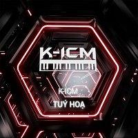 K-ICM, Lena – Túy H?a