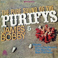 James & Bobby Purify – The Pure Sound Of The Purifys