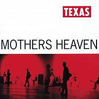 Texas – Mothers Heaven