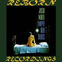 Josh White – Empty Bed Blues (HD Remastered)