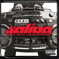 Saliva – Back Into Your System [Explicit Version]