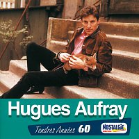 Hugues Aufray – Tendres Annees