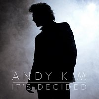 Andy Kim – It's Decided
