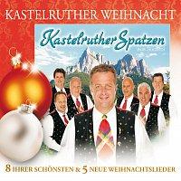 Kastelruther Spatzen – Kastelruther Spatzen / Kastelruther Weihnacht