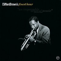 Clifford Brown – Finest Hour: Clifford Brown