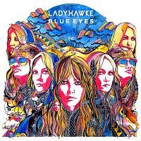 Ladyhawke – Blue Eyes
