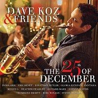 Dave Koz – Dave Koz & Friends: The 25th Of December