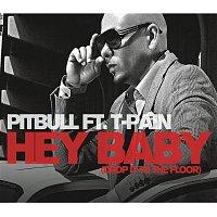 Pitbull – Hey Baby (Drop It To The Floor)