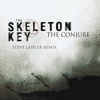 The Skeleton Key – The Conjure [Steve Lawler Remix]