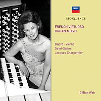 Gillian Weir – French Virtuoso Organ Music
