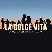 Různí interpreti – La Dolce Vita [The Music Of Italian Cinema]
