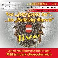 Militarmusik Oberosterreich – 40 Jahre Staatsvertrag