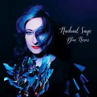 Rachael Sage – Blue Roses