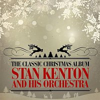Stan Kenton, His Orchestra – The Classic Christmas Album (Remastered)