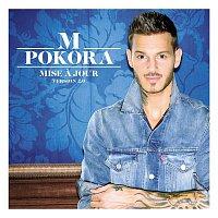 M. Pokora – Mise a jour (nouvelle version 2.0)