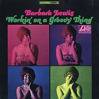 Barbara Lewis – Working On A Groovy Thing