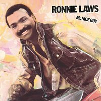 Ronnie Laws – Mr. Nice Guy