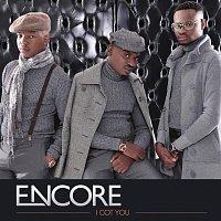 Encore – I Got You