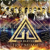 "Los Eleven, Almighty – Wise The Gold Pen Presents: Trap Miami ""Los Eleven"""