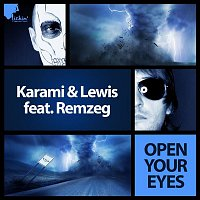 Karami, Lewis – Open Your Eyes [feat. Remzeg]