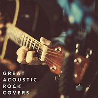 Různí interpreti – Great Acoustic Rock Covers
