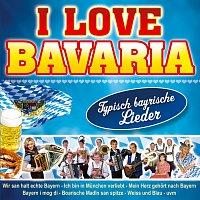 Různí interpreti – I love Bavaria
