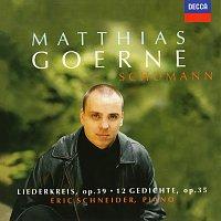 Matthias Goerne, Eric Schneider – Schumann: Liederkreis Op. 39; 12 Gedichte