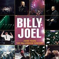 Billy Joel – 2000 Years - The Millennium Concert