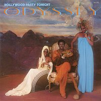 Odyssey – Hollywood Party Tonight (Bonus Track Version)