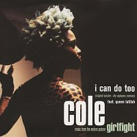 Cole, Queen Latifah – I Can Do Too [Single Version + The Neptunes Remixes]