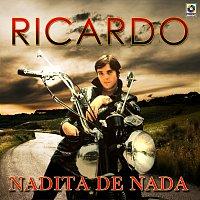 Ricardo – Nadita De Nada