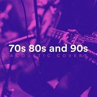 Různí interpreti – 70s 80s and 90s Acoustic Covers