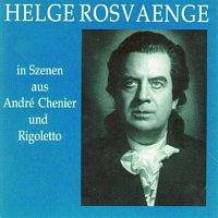 Helge Rosvaenge – Helge Rosvaenge in Szenen aus Andrea Chenier und Rigoletto