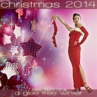 Charlemaine – Now This Is a Glee Free Winter - Christmas 2014 Edition