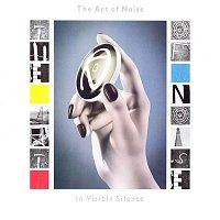 Art Of Noise – In Visible Silence (Deluxe Edition)