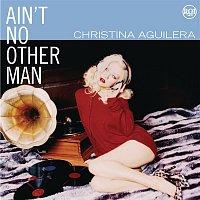 Christina Aguilera – Dance Vault Mixes - Ain't No Other Man